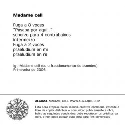 Madame cell 1